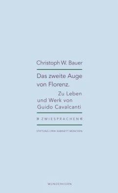 Das zweite Auge von Florenz (Mängelexemplar) - Bauer, Christoph W.