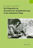 Die Pflegevisite als Instrument der Qualitätssicherung in der ambulanten Pflege (Mängelexemplar)
