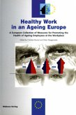Healthy Work in an Ageing Europe (Mängelexemplar)