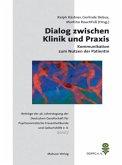 Dialog zwischen Klinik und Praxis Kommunikation zum Nutzen der Patientin (Mängelexemplar)