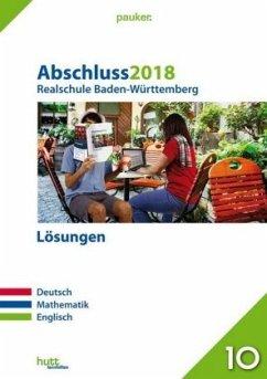 Abschluss 2018 - Realschule Baden-Württemberg. ...