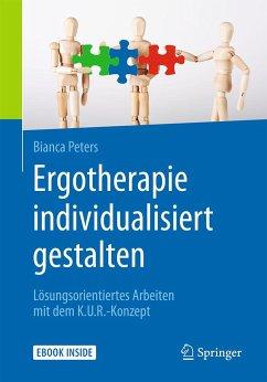 Ergotherapie individualisiert gestalten - Peters, Bianca