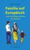 Familie auf Europäisch (eBook, ePUB)