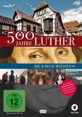 500 Jahre Luther - Auf den Spuren des Reformators Jubiläums-Edition