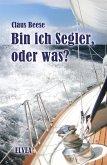 Bin ich Segler, oder was? (eBook, ePUB)
