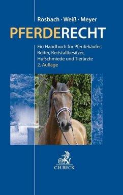 Pferderecht - Rosbach, Peter; Weiß, Christian; Meyer, Katrin