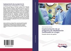 Implementación de un programa de rehabilitación multimodal en cirugía