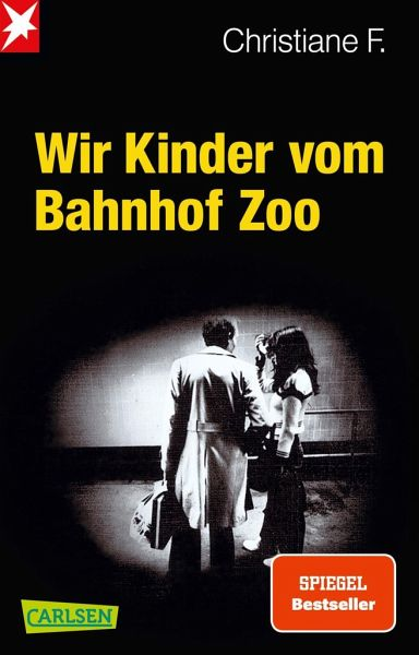 Wir Kinder vom Bahnhof Zoo von Christiane F. als