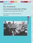 Ein Aristokrat im kommunistischen Polen