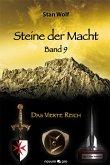 Das Vierte Reich / Steine der Macht Bd.9