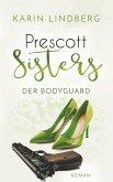 Der Bodyguard / Prescott Sisters Bd.5