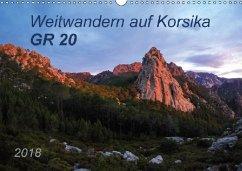 Weitwandern auf Korsika GR 20 (Wandkalender 2018 DIN A3 quer)
