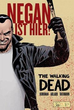 The Walking Dead: Negan ist hier! - Kirkman, Robert
