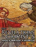 The Revelations to Christ's Holy Bride Church
