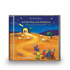 Auf dem Weg nach Bethlehem - Meine schönsten Mu...
