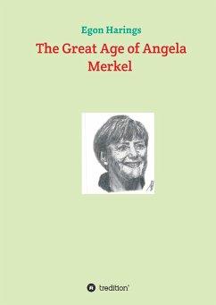 The Great Age of Angela Merkel