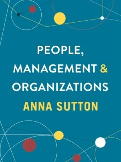 People, Management and Organizations - Sutton, Anna