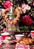 Auf eine Tasse Tee mit dem Kostja-Clan (eBook, ePUB)