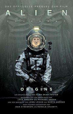 ALIEN COVENANT: ORIGINS (eBook, ePUB) - Foster, Alan Dean