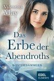 Das Erbe der Abendroths - Winterdämmern (eBook, ePUB)