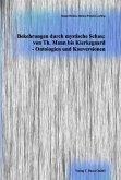 Bekehrungen durch mystische Schau: von Th. Mann bis Kierkegaard - Ontologien und Konversionen (eBook, PDF)