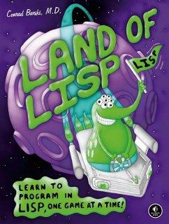 Land of Lisp (eBook, ePUB) - Barski, Conrad