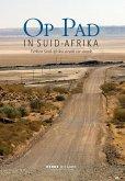 Op Pad in Suid-Afrika (eBook, PDF)