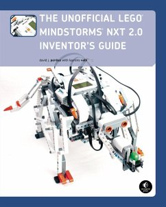 The Unofficial LEGO MINDSTORMS NXT 2.0 Inventor's Guide (eBook, ePUB) - Perdue, David J.; Valk, Laurens