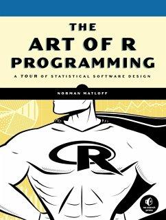 The Art of R Programming (eBook, ePUB) - Matloff, Norman