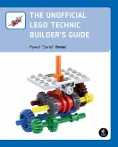 The Unofficial LEGO Technic Builder's Guide (eBook, ePUB)
