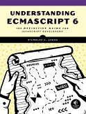 Understanding ECMAScript 6 (eBook, ePUB)