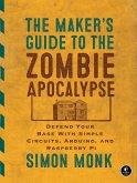 The Maker's Guide to the Zombie Apocalypse (eBook, ePUB)