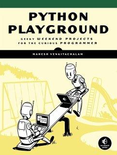 Python Playground (eBook, ePUB) - Venkitachalam, Mahesh