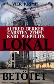 Lokal betötet (eBook, ePUB)