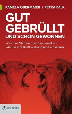 Gut gebrüllt und schon gewonnen (eBook, ePUB) - Obermaier, Pamela; Falk, Petra