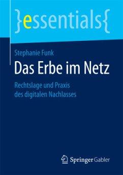 Das Erbe im Netz - Funk, Stephanie