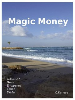 Magic Money (eBook, ePUB) - Kanese, Christina