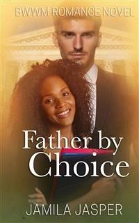 Father By Choice (eBook, ePUB)
