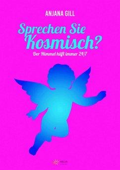 Sprechen Sie kosmisch? (eBook, ePUB) - Gill, Anjana