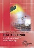 Bautechnik: Grundlagen, Formeln, Tabellen, Verbrauchswerte