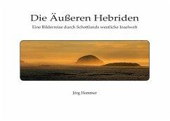 Die Äußeren Hebriden - Hemmer, Jörg