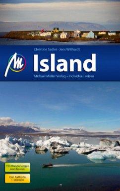 Island Reiseführer Michael Müller Verlag - Willhardt, Jens; Sadler, Christine
