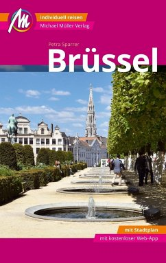 Brüssel MM-City Reiseführer Michael Müller Verlag - Sparrer, Petra