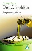 Die Ölziehkur - Entgiften und Heilen (eBook, ePUB)
