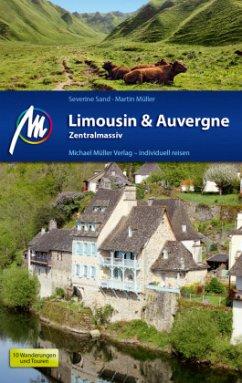 Limousin & Auvergne - Zentralmassiv Reiseführer - Sand, Severine; Müller, Martin