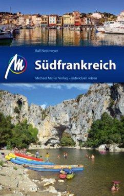 Südfrankreich Reiseführer - Nestmeyer, Ralf