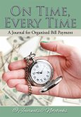 On Time, Every Time - A Journal for Organized Bill Payment