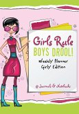 Girls Rule, Boys Drool! Weekly Planner Girly Edition