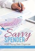 Savvy Spender - A Bill Paying Desk Organizer