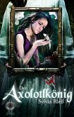 Der Axolotlkönig (eBook, ePUB)